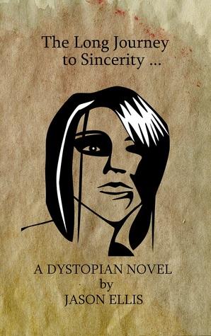 The Long Journey to Sincerity (The Story of Elana Mayne, #1)