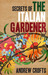 Secrets of the Italian Gardener by Andrew   Crofts