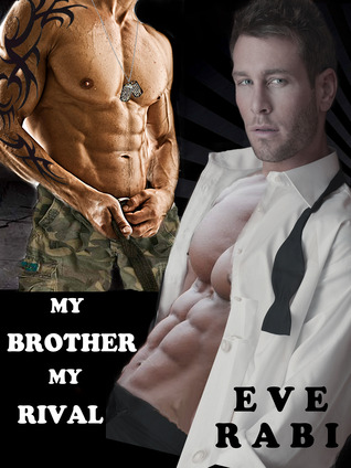 My Brother, My Rival by Eve Rabi