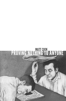 Proving Nothing to Anyone