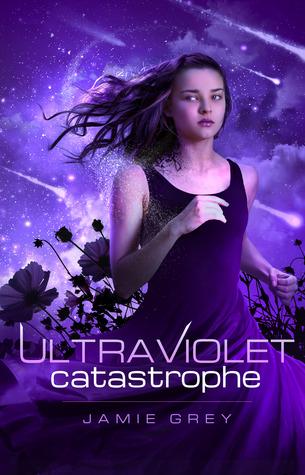 Ultraviolet Catastrophe by Jamie Grey