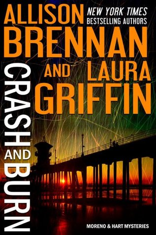 Crash and Burn (Moreno & Hart Mysteries, #1)