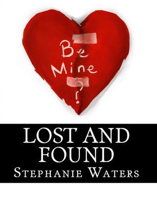 Lost and Found: A Collection of Short Stories