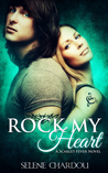 Rock My Heart (Scarlet Fever, #1)