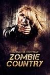 Zombie Country (Zombie Apocalypse #2)