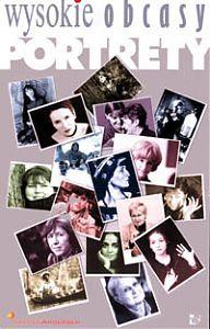 """okładka książki """"Wysokie obcasy : portrety"""""""