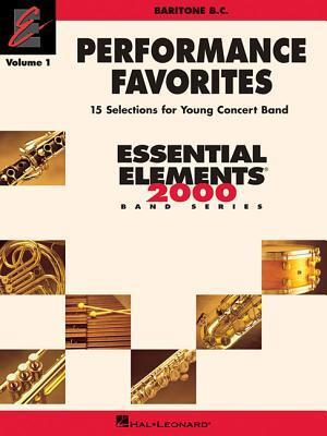 Performance Favorites, Vol. 1 - Baritone B.C.: Correlates with Book 2 of Essential Elements for Band