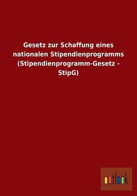 Gesetz Zur Schaffung Eines Nationalen Stipendienprogramms