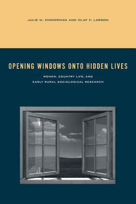 Opening Windows Onto Hidden Lives: Women, Country Life, and Early Rural Sociological Research