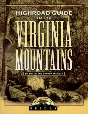 Highroad Guide to Virginia Mountains