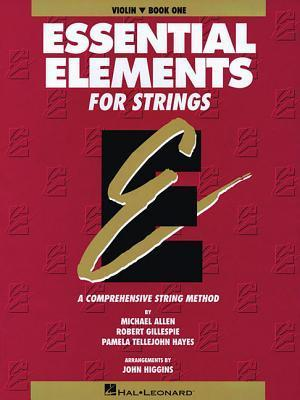 Essential Elements for Strings: Violin, Book 1: A Comprehensive String Method