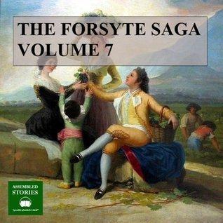 The Forsyte Saga, Volume 7