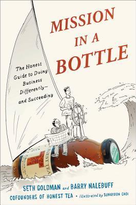 Mission in a Bottle by Seth Goldman