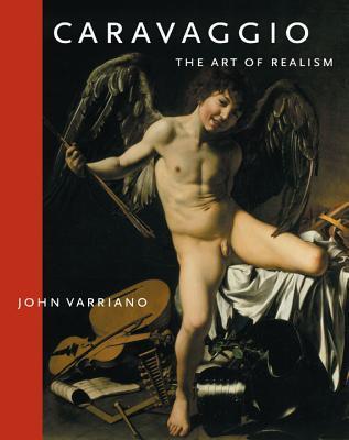 Caravaggio: The Art of Realism