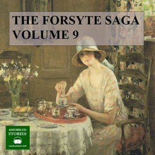 The Forsyte Saga, Volume 9