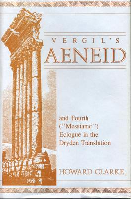 The Aeneid and the Fourth ('messianic') Eclogue