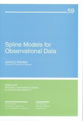 Spline Models for Observational Data
