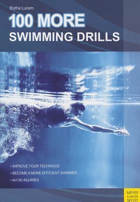 100 More Swimming Drills Revisión de libros electrónicos en línea