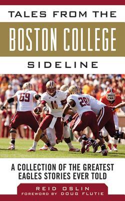 tales-from-the-boston-college-sideline-a-collection-of-the-greatest-eagle-stories-ever-told