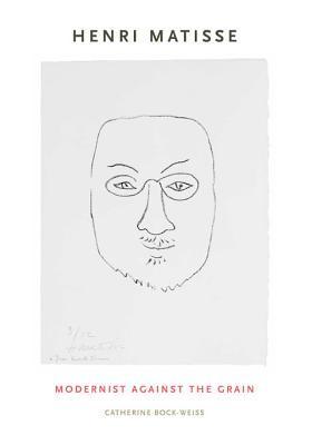Henri Matisse by Catherine Bock-Weiss