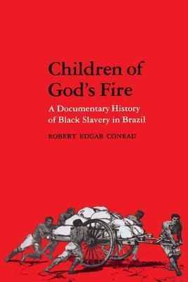 Children of God's Fire by Robert Edgar Conrad