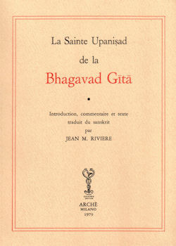 La sainte Upanishad de la Bhagavad Gîtâ