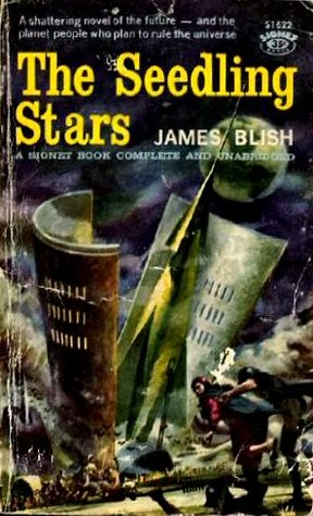 Ebook The Seedling Stars by James Blish read!