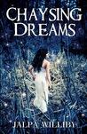 Chaysing Dreams (Chaysing Trilogy #1)