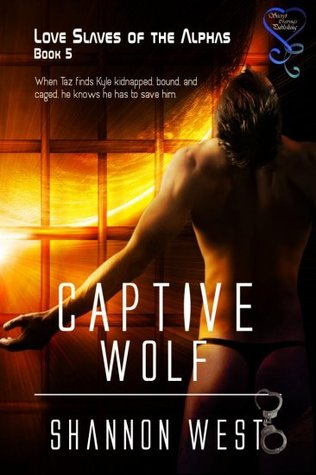 Captive Wolf(Love Slaves of the Alphas 5)