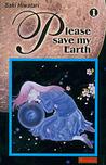 Please Save My Earth, Volume 1 by Saki Hiwatari