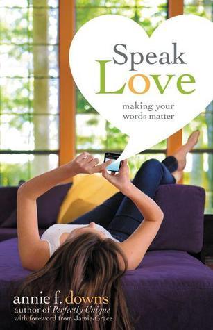 Speak Love: Making Your Words Matter