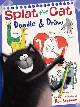 Splat the Cat: Doodle  Draw: A Coloring  Activity Book