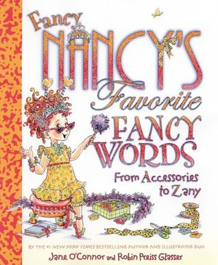 Fancy Nancy's Favorite Fancy Words by Jane O'Connor
