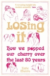 Losing It by Kate Monro