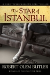 The Star of Istanbul (Christopher Marlowe Cobb Thriller #2)