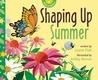 Shaping Up Summer