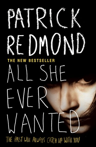 All She Ever Wanted By Patrick Redmond