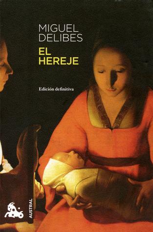 Ebook El hereje by Miguel Delibes read!
