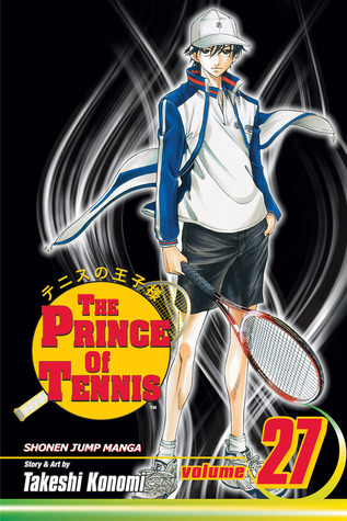 The Prince of Tennis, Volume 27 by Takeshi Konomi