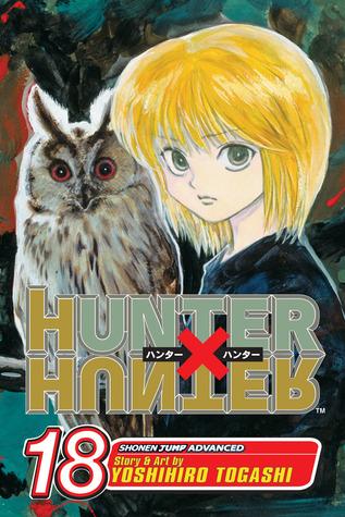 Hunter x Hunter, Vol. 18 by Yoshihiro Togashi