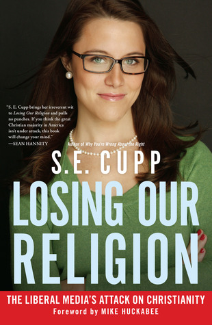 Losing Our Religion by S.E. Cupp