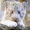 ZooBorns! by Andrew Bleiman