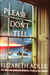 Please Dont Tell by Elizabeth Adler