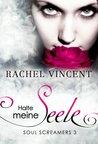 Halte Meine Seele by Rachel Vincent