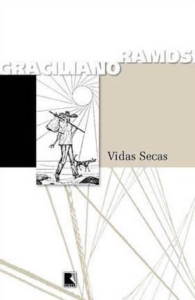 Vidas Secas by Graciliano Ramos