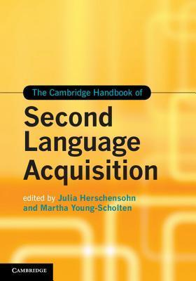 The Cambridge Handbook of Second Language Acquisition