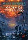 Ordem de Extermínio by James Dashner