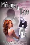 Ménage a Tess