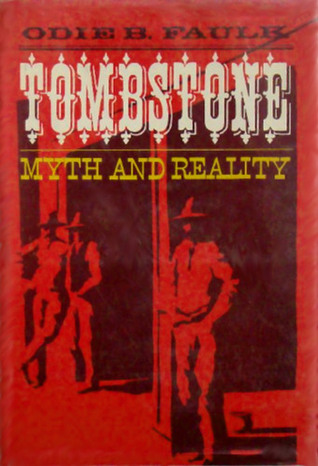 Tombstone Myth and Reality