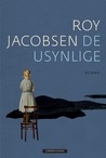 De usynlige by Roy Jacobsen